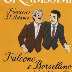 Falcone e Borsellino, paladini della giustizia di Francesco D'Adamo