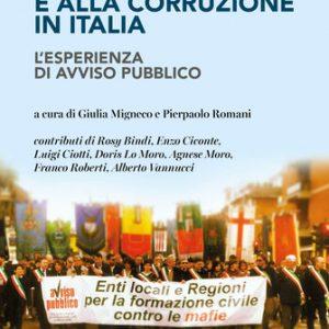 L'esperienza di avviso pubblico. Vent'anni di lotta alle mafie e alla corruzione in Italia